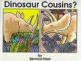 Dinosaur Cousins?, Bernard Most, 0152234977