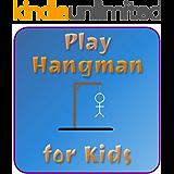 Play Hangman for Kids (English Edition)