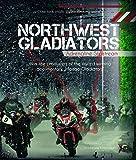 Northwest Gladiators - Adrenaline Slipstream BluRay
