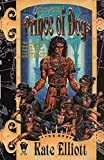 Prince of Dogs (Crown of Stars, Vol 2)