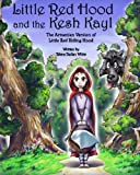 Little Red Hood and the Kesh Kayl: The Armenian Version of Little Red Riding Hood