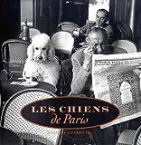 Les Chiens de Paris, Barnaby Conrad, 0811807436