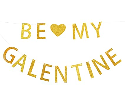 Amazon Com Be My Galentine Gold Glitter Banner Happy Valentine S