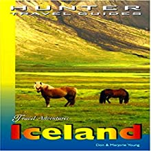 Iceland Adventure Guide: Adventure Guides Series Audiobook by Don Young, Marjorie Young Narrated by Anna Starr