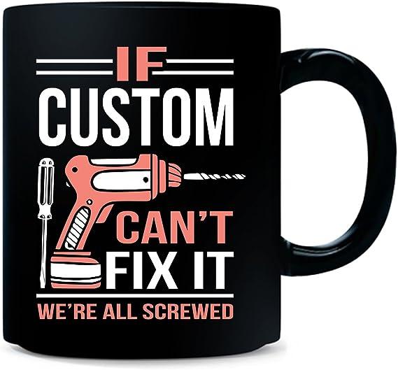 Can We Fix It No It/'s F*cked Mechanic Mug