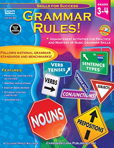 - Grammar Rules!, Grades 3 - 4: High-Interest Activities for Practice and Mastery of Basic Grammar Skills (Skills for Success)