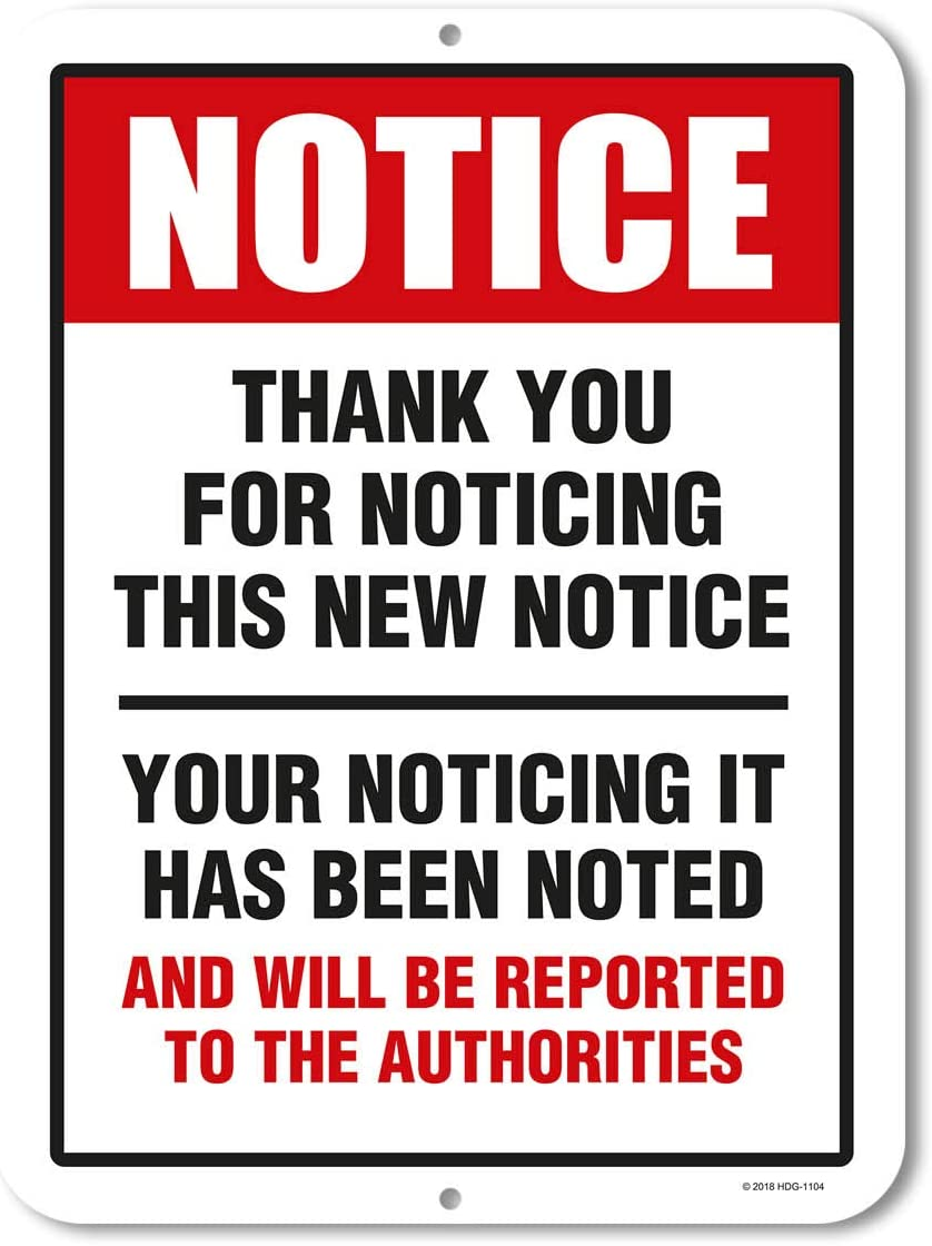 Honey Dew Gifts Funny Decor, Thank You for Noticing The New Notice, 9 x 12 inch Metal Aluminum Novelty Tin Sign Decor