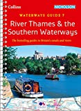River Thames and Southern Waterways: Waterways Guide 7 (Collins Nicholson Waterways Guides)