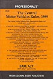 Professional's The Central Motor Vehicles Rules, 1989 Bare Act