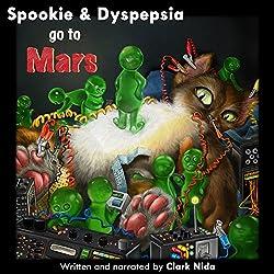 Spookie & Dyspepsia go to Mars