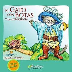 El Gato con Botas y la Cenicienta [Puss in Boots and Cinderella]