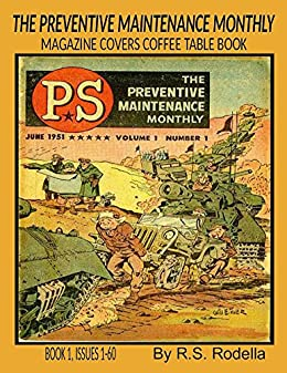 The Preventive Maintenance Monthly Magazine Covers: Coffee Table Book 1 Issues 1-60