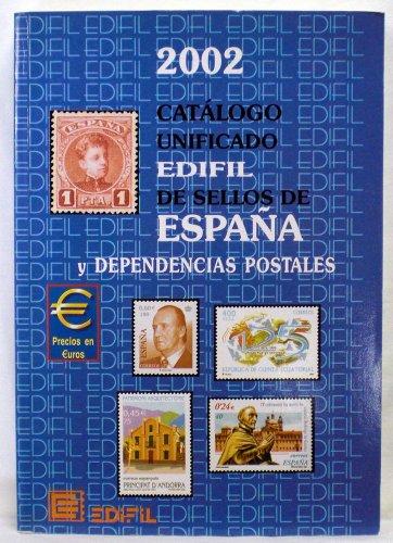 Edifil Catalogo Unificado de Sellos de Espana y Dependencias Postales 2002 - Spain & Colonies Specialized Postage Stamp Catalog