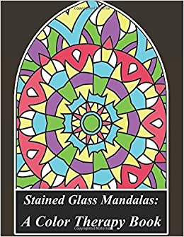 Stained Glass Mandalas : Color Therapy: Obtain A Peaceful Mind ...