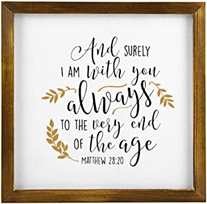 BYRON HOYLE Bible Verses Framed Wood Sign, Matthew 28 20 Wooden Wall Hanging Art, Inspirational Farmhouse Wall Plaque, Rustic Home Decor for Nursery, Porch, Gallery Wall, Housewarming