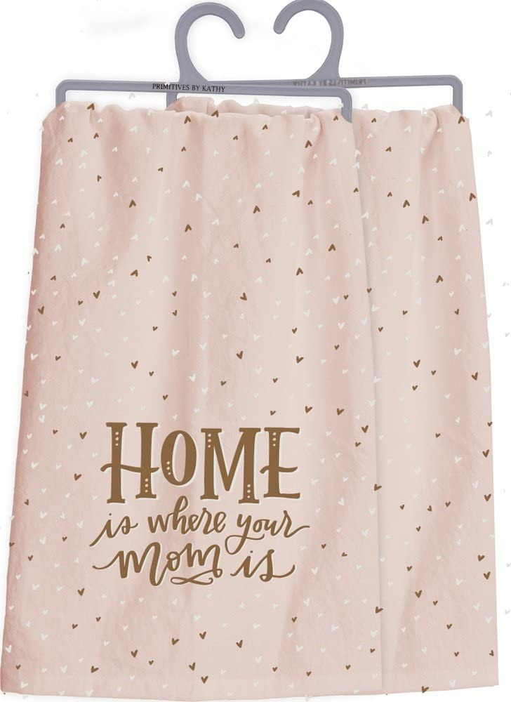 Primitives by Kathy Lettered Life, Dish Towel, Home is Where Your Mom is