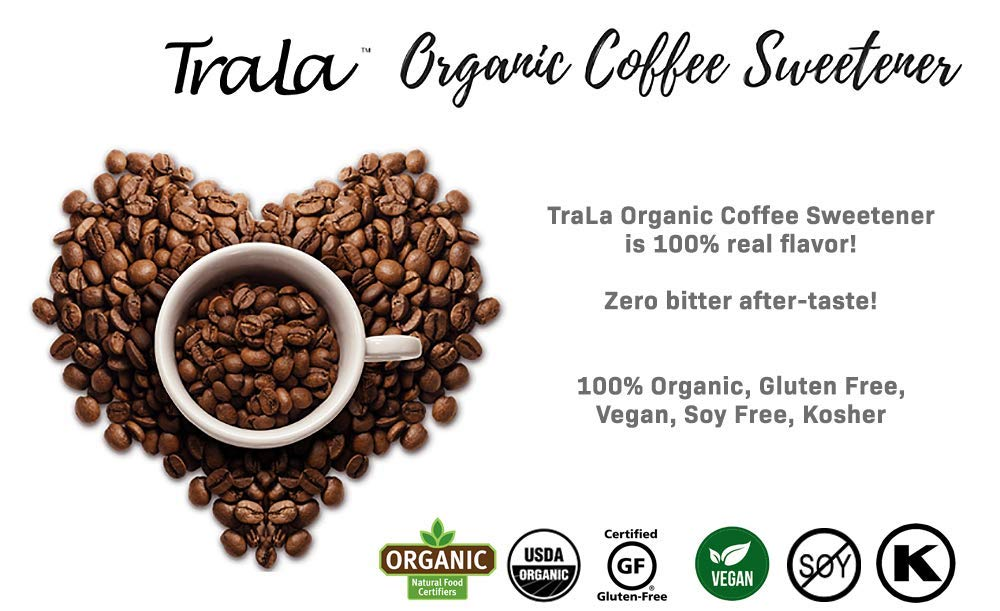 TraLa Certified Organic Coffee Syrup Sweetener - Keto, Vegan & Kosher - For  Health Conscious Coffee