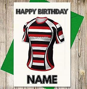 Cornish piratas de Rugby camiseta Tarjeta de cumpleaños personalizada–cualquier nombre y edad impreso en la parte delantera