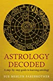 img - for Astrology Decoded: A Step-by-Step Guide to Learning Astrology book / textbook / text book