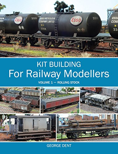 Kit Building for Railway Modellers: Volume 1 - Rolling Stock Model Railroad Rolling Stock