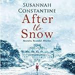 After the Snow | Susannah Constantine