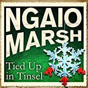 Tied Up in Tinsel | Ngaio Marsh