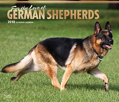 For the Love of German Shepherds 2018 14 x 12 Inch Monthly Deluxe Wall Calendar with Foil Stamped Cover, Animal Dog Breeds (Shepherd Calendar)