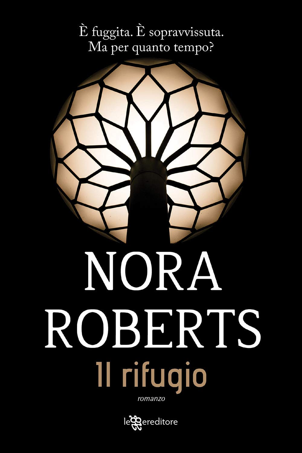 Amazon.it: Il rifugio - Roberts, Nora - Libri
