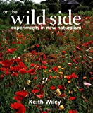 On the Wild Side, Keith Wiley, 0881926361