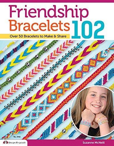 Friendship Bracelets 102 (Design Originals) by Suzanne McNeill (29-May-2012) Paperback