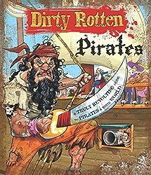 Dirty Rotten Pirates