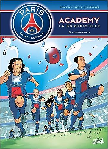 Paris Saint-Germain Academy T03 Affrontements