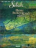 Selah - Bless the Broken Road: the Duets Album, Selah, 1423424077