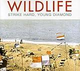 Strike Hard Young Diamond