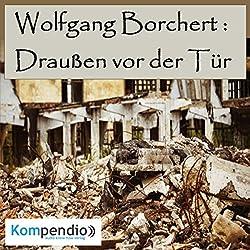 Draußen vor der Tür von Wolfgang Borchert