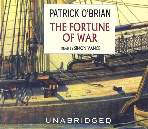 The Fortune of War (Aubrey-Maturin series, Book 6)