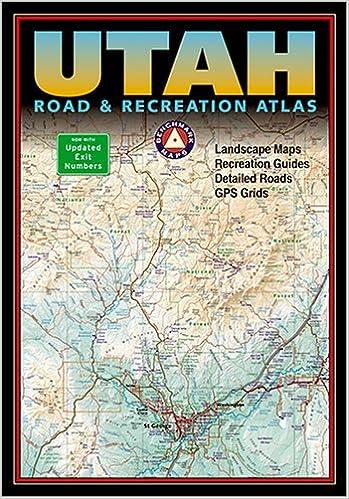 Benchmark Utah Road Recreation Atlas Third Edition Benchmark - Utah road map