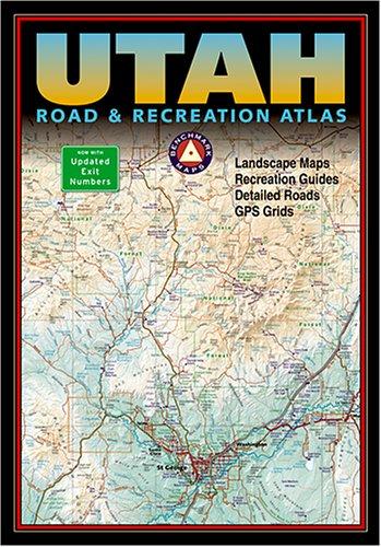 Benchmark Utah Road And Recreation Atlas  Benchmark Map  Utah Road And Recreation Atlas