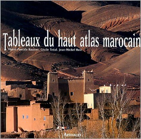 Amazon Kindle Kindle téléchargement Tableaux du Haut Atlas marocain 2700311779 DJVU