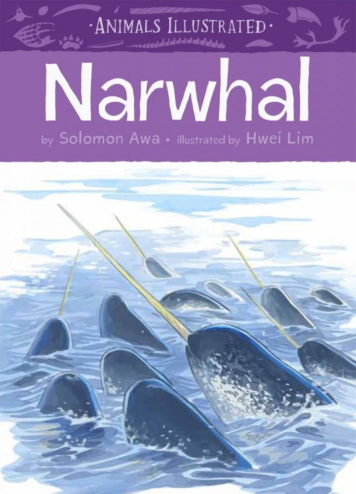 Animals Illustrated: Narwhal (English)