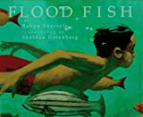 Flood Fish, Robyn Eversole, 0517597055