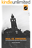 Heal Us, Emmanuel: A Call for Racial Reconciliation, Representation, and Unity in the Church
