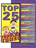 Top 25 Toddler Tunes, , 0634035843