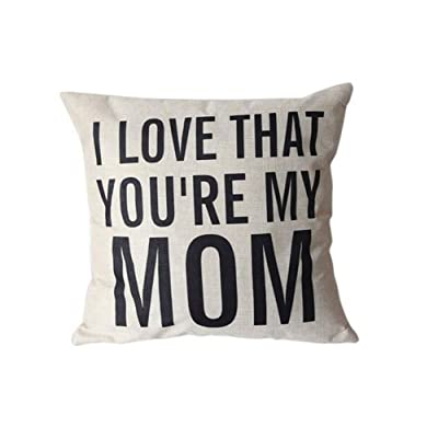 Decorative Cotton Linen Square Unique I Love That You're My MOM Pattern Throw Pillow Case Cushion Cover 18 x 18 Inches, for Mom, Mom Gifts, Mom Birthday Gifts