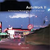 img - for AutoWerke II: Contemporary Photography on and off the road book / textbook / text book