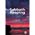 Sabbath Keepers - Answering the Arguments