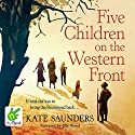 Five Children on the Western Front Audiobook by Kate Saunders Narrated by Jilly Bond