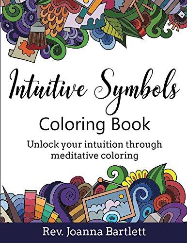 (Intuitive Symbols Coloring Book: Unlock your intuition through meditative coloring)