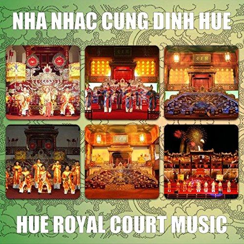 Court Royal Music (Hue Royal Court Music 1)