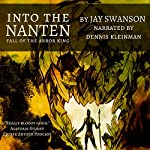 Into the Nanten: Fall of the Arbor King: Journal Two | Jay Swanson
